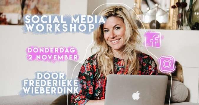 DONDERDAG 2 NOVEMBER: WORKSHOP SOCIAL MEDIA DOOR FREDERIEKE WIEBERDINK